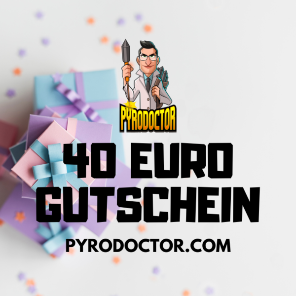 40 Euro Gutschein im Pyrodoctor Feuerwerk Online Shop